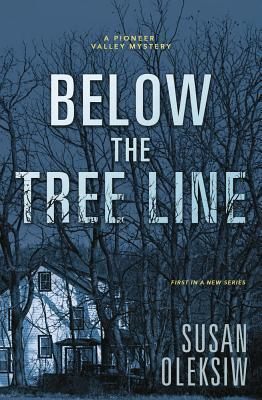 Below the Tree Line (A Pioneer Valley Mystery #1)