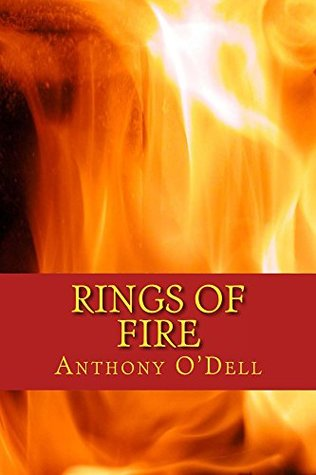 Rings of Fire: a dark post-apocalyptic political thriller