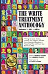 The Write Treatment Anthology Volume I 2011-2016: Writings by Cancer Patients, Survivors, and Caregivers from The Write Treatment Workshops at Mount Sinai West and Mount Sinai Beth Israel Cancer Centers, NYC
