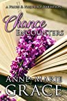 Chance Encounters: A Pride and Prejudice Variation