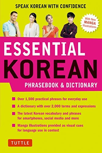 Essential Korean Phrasebook & Dictionary Speak Korean with Confidence (Essential Phrasebook and Dictionary Series)