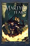 The Martyr's Tears (The Chronicles of the Martyr #2)