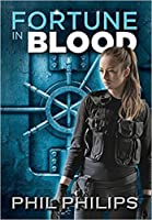 Fortune in Blood: A Mystery Suspense Crime Thriller