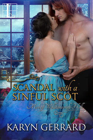 Scandal with a Sinful Scot (Men of Wollstonecraft Hall, #2)