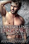 Controlling Disgrace (Control #6)