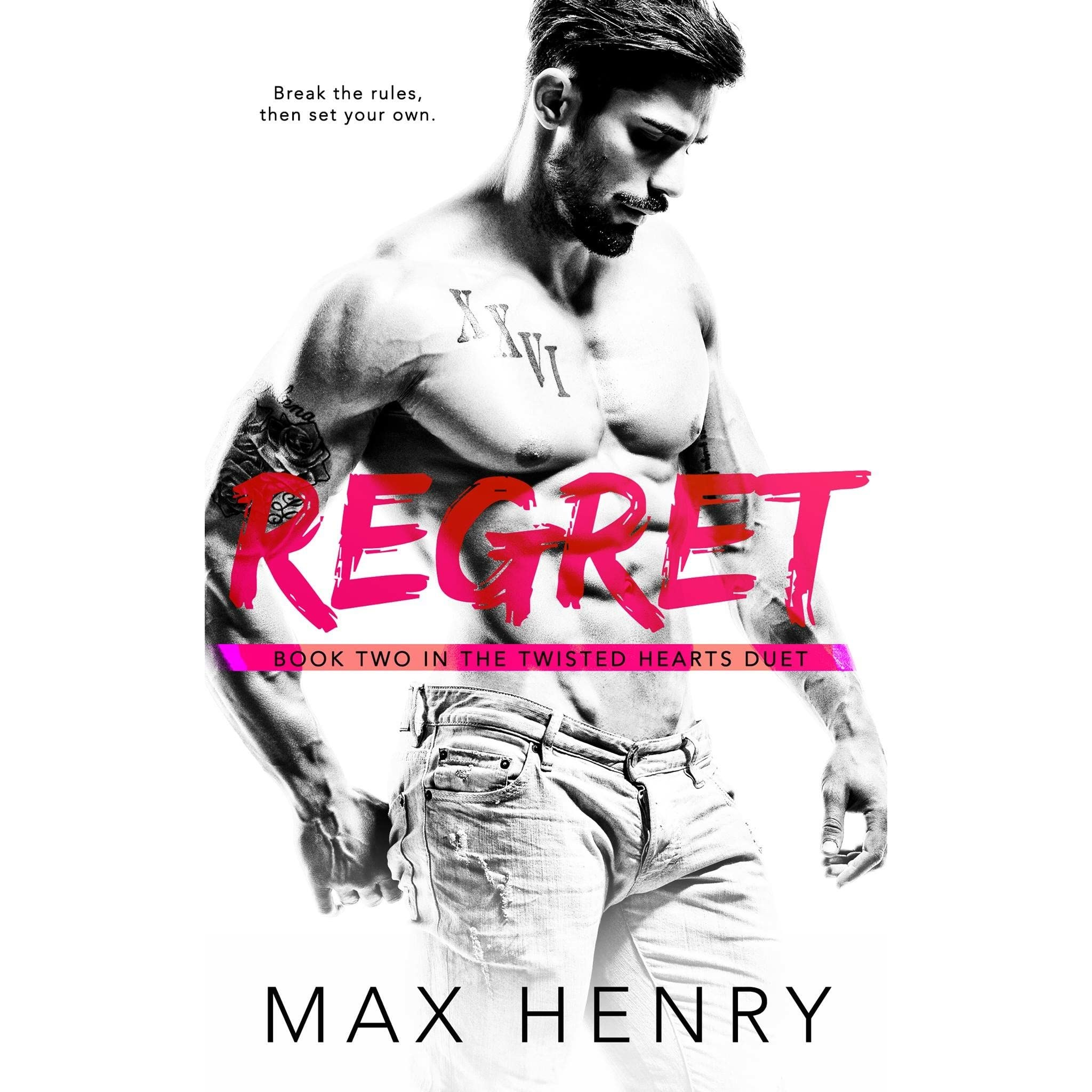 Regret Twisted Hearts Duet 2 By Max Henry