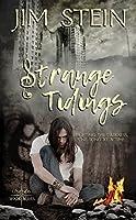 Strange Tidings (Legends Walk Series)