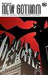 Batman: New Gotham, Volume Two