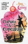Curses & Cupcakes (A Stella Storm Cozy Witch Mystery Book 1)