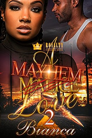 A Mayhem Love 2 by Bianca