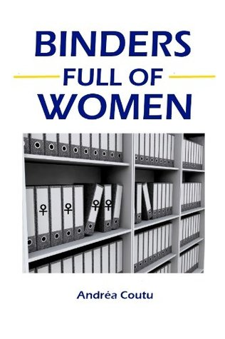 Binders Full of Women (Consultant Journal Guides)