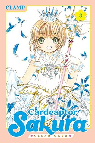 Cardcaptor Sakura: Clear Card, Vol. 3