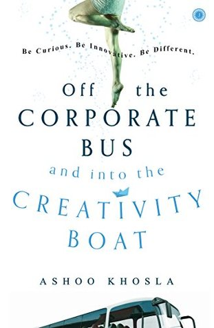 Off the Corporate Bus and into the Creativity Boat
