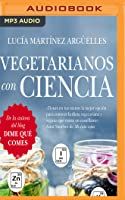 Vegetarianos con ciencia
