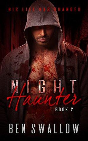 Nighthaunter: Vampire Hunter Paranormal Romance by Ben Swallow