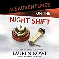 Misadventures on the Night Shift Lib/E