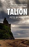 Talion: a Scandinavian noir murder mystery set in Scotland (Detective Inspector Munro murder mysteries)