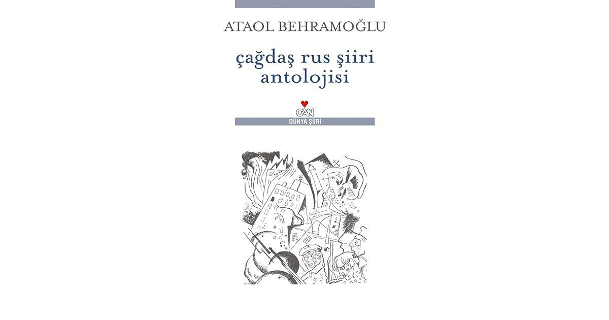 çağdaş Rus şiiri Antolojisi By Ataol Behramoğlu