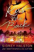 Kiss Me Back (Panic, #3)