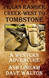 Texas Ranger Creek - West to Tombstone (Sundog #6)