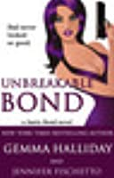 Unbreakable Bond (Jamie Bond, #1)