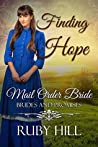 Finding Hope: Mail Order Bride (Brides and Promises, #1)