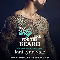 I'm Only Here for the Beard (The Dixie Wardens Rejects MC #4)