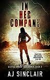 In Her Company (Death's Relentless Dance, #1)