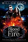 Blood and Fire (The Vampires of Shadow Hills, #2)