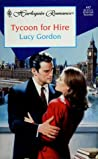 Tycoon for Hire (Harlequin Romance Subscription, No. 447)