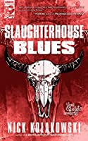 Slaughterhouse Blues (A Love & Bullets Hookup Book 2)