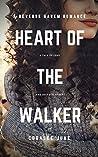 Heart of the Walker (The Walker #2)