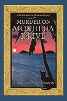 Murder on Mokulua Drive (Natalie Seachrist Hawaiian Mystery Book 2)
