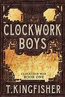 Clockwork Boys (Clocktaur War, #)