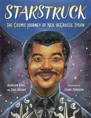Starstruck: The Cosmic Journey of Neil Degrasse Tyson by