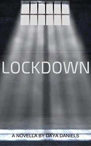 Lockdown by Daya Daniels