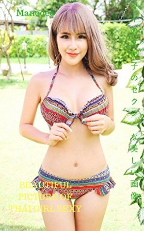 Beautiful Picture Of Thai Girl Sexy By Manodee