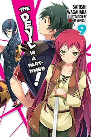 The Devil is a Part-Timer Light Novel, Vol. 9 by Satoshi Wagahara