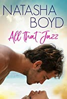 All That Jazz: (UK Version) (The Butler Cove Series Book 4)