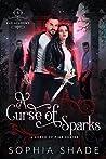 A Curse of Sparks (Fae Academy Book 3)