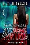 Aurora's Curtain (Beyond Moondust Trilogy Book 3)
