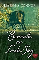 Beneath an Irish Sky (An Emerald Isle Romance Book 1)