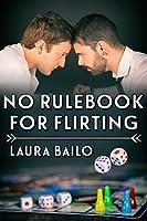 No Rulebook for Flirting