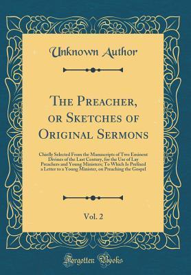 The Preacher Or Sketches Of Original Sermons Vol 2
