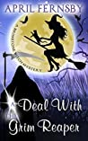A Deal With The Grim Reaper (Brimstone Witch Mystery #10)
