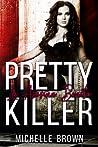 Pretty Killer (La Asesina Bonita #1)