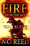 Fire from the Sky: Trial by Fire
