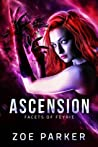 Download ebook Ascension (Facets of Feyrie, #2) by Zoe Parker