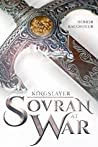Sovran at War (Kingslayer #2)