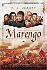 Marengo: The Victory That Placed the Crown of France on Napoleon's Head